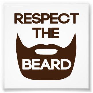 Respect The Beard Photo Print