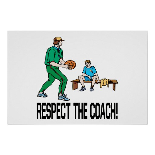 Respect The Coach Posters