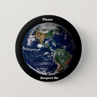 Respect the Earth 2 Inch Round Button