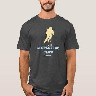 Respect The Flow T-Shirt