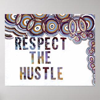 """""""Respect the Hustle"""" Poster"""