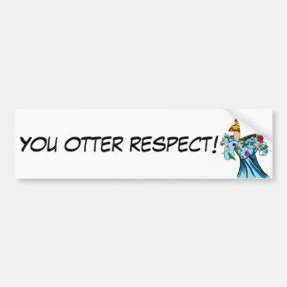 RESPECT THE KING OTTER'S OFFER BUMPER STICKER