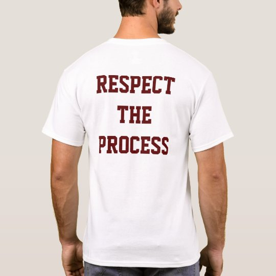 Respect The Process | Men's T-Shirt
