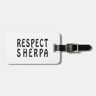 Respect The Sherpa Luggage Tag