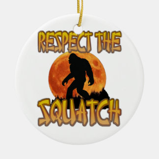 Respect The Squatch Ceramic Ornament