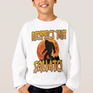 Respect The Squatch Sweatshirt