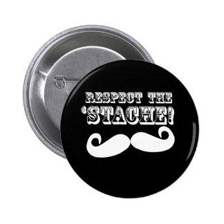 Respect the 'Stache 2 Inch Round Button