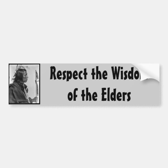 respect wisdom bumper sticker