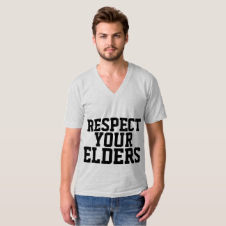 RESPECT YOUR ELDERS, BIRTHDAY T-shirts