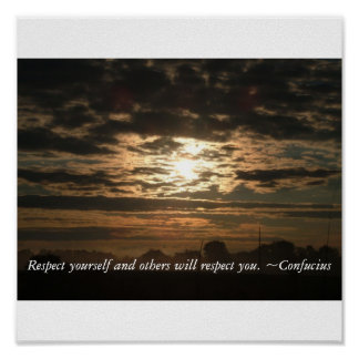 Respect yourself and others will respe... poster