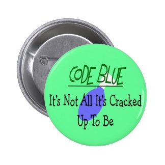 Respiratory Therapist Code Blue Designs Pinback Button