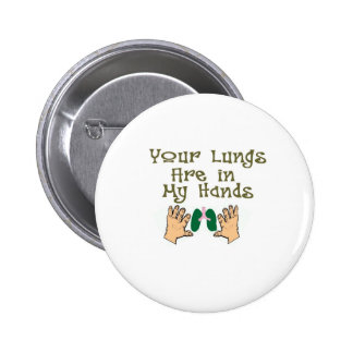 """Respiratory Therapist Gifts """"Lungs in my hands"""" 2 Inch Round Button"""