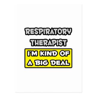 Respiratory Therapist .. I'm Kind of a Big Deal Postcard