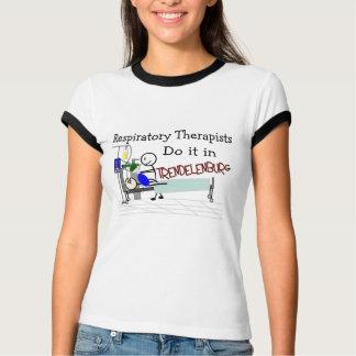 Respiratory Therapists do it in Trendelenburg T-shirt