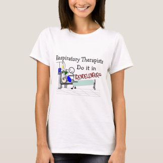 Respiratory Therapists do it in Trendelenburg T-Shirt