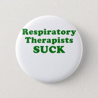 Respiratory Therapists Suck 2 Inch Round Button