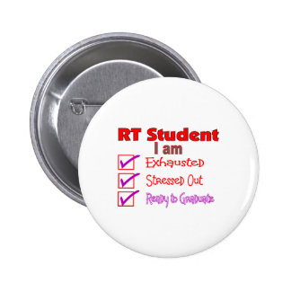 Respiratory Therapy Student--Stressed Out! 2 Inch Round Button