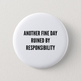 Responsibility 2 Inch Round Button