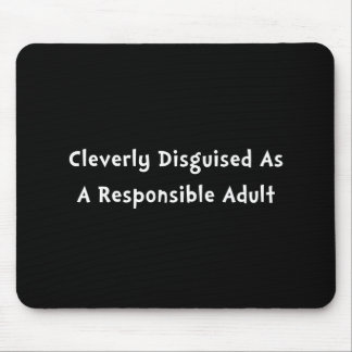 Responsible Adult Mouse Pad