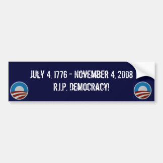 Rest In Peace Democracy Bumper Sticker