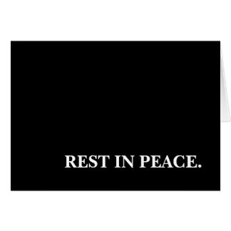rest in peace. greeting card