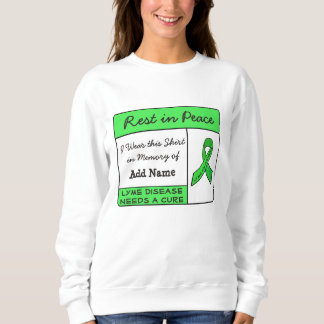 Rest in Peace Lyme Disease In Memory of Shirt