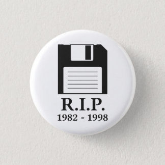 Rest in Peace RIP Floppy Disk 1 Inch Round Button