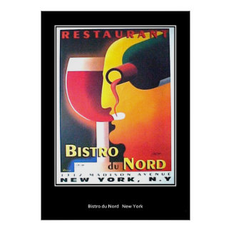 Restaurant Bistro Du Nord New York Art Deco poster