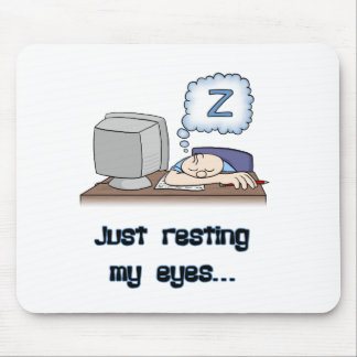 Resting My Eyes Mouse Pad