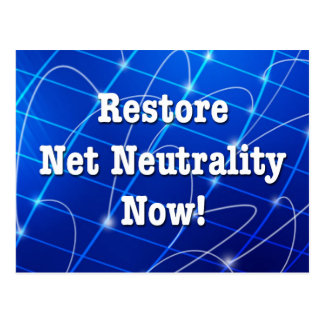 Restore Net Neutrality Now! Postcard
