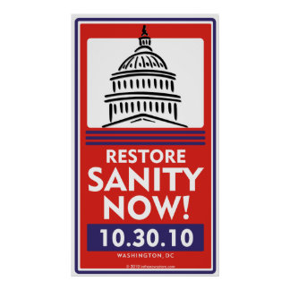 Restore Sanity Now poster