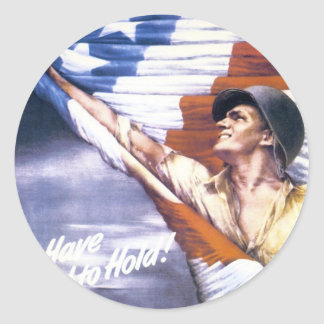 "RESTORED ""To have and to hold"" war bonds WWII Round Sticker"