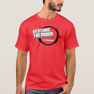 RestoreTheOrder T-Shirt