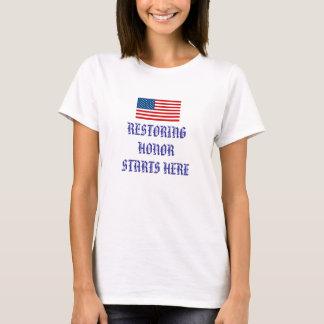 RESTORING HONOR STARTS HERE T-Shirt