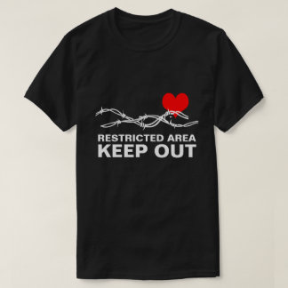 Restricted Area funny romantic customizable T-Shirt