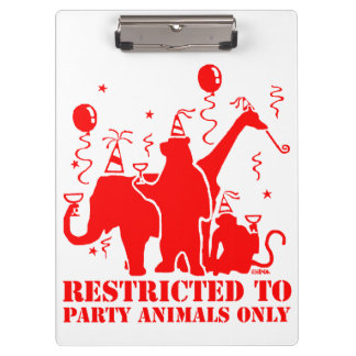 Restricted to party animals only clipboards