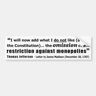 Restriction Against Monopolies Thomas Jefferson Bumper Sticker