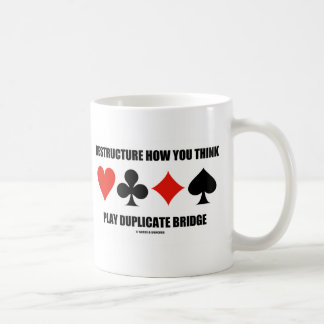 Restructure How You Think Play Duplicate Bridge Mug