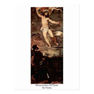 Resurrection Of Christ By Titian Postcard