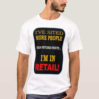 RETAILER T-Shirt