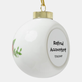 Retired Accountant Ceramic Ball Christmas Ornament