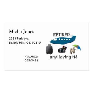 Retired And Loving It Vacation Pack Of Standard Business Cards