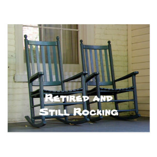 """Retired and Still Rocking"" fun custom design Postcard"
