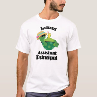 Retired Assistant Principal Gift T-Shirt