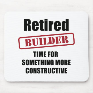 Retired Builder Mouse Pad