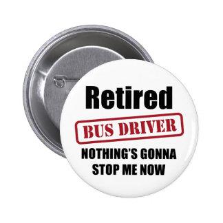Retired Bus Driver 2 Inch Round Button
