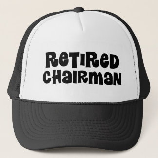 Retired Chairman Gift Trucker Hat