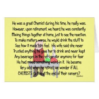 Retired Chemist Story Art Gifts Card