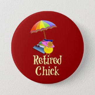 Retired Chick - White Text on Dark Background 3 Inch Round Button