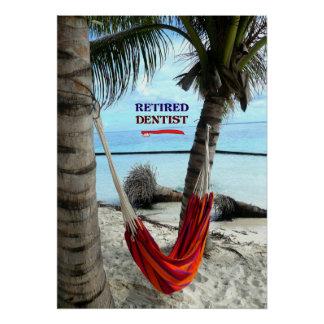 Retired Dentist, Hammock under the Palm Trees Poster